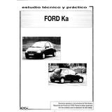Manual De Taller, Reparacion, Electrico + Usuario Ford Ka