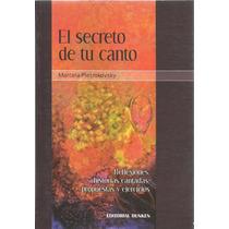 El Secreto De Tu Canto Marcela Pietrokovsky