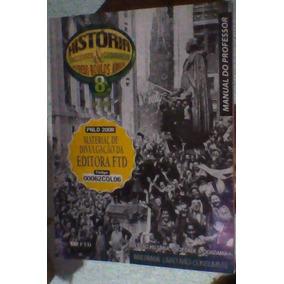 8ºserie História Sociedade E Cidadania - Alfredo Boulos Jr.