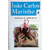Sangue Fresco - João Carlos Marinho