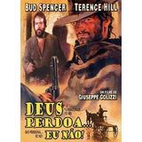 Deus Perdoa... Eu Não! (1967) Bud Spencer Terence Hill