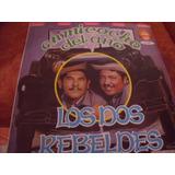 Lp Los Dos Rebeldes, En Mi Coche Del Año