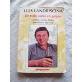 Libro: De Todo Como En Galpón De Luis Landriscina. Cuentos