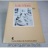 Lola Mora (pintores Argentinos Del Siglo Xx) Ceal N°66 /1981