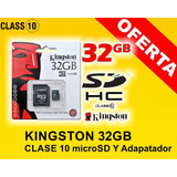 Memoria Micro Sd Kingston De 32 Gb Clase 10 Súper Veloz!!!