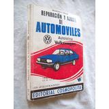 Reparacion Y Ajuste De Automoviles Volkwagen (dodge 1500)