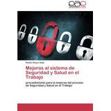 Mejoras Al Sistema De Seguridad Y Salud En El T Envío Gratis