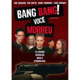 Dvd Bang Bang ! Você Morreu - Original - Novo - Lacrado