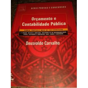 Orçamento E Contabilidade Pública-deusvaldo Carvalho