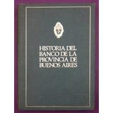 Historia Del Banco De Provincia De Buenos Aires - Cuccorece