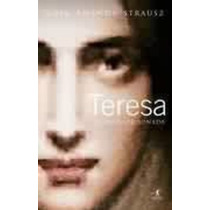 Livro Teresa A Santa Apaixonada Rosa Amanda Strausz