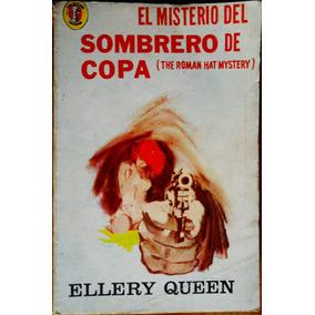 Ellery Queen El Misterio Del Sombrero De Copa Usado