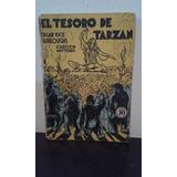 El Tesoro De Tarzan -edgar Rice Burroughs- Excelente Estado!