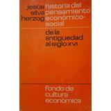 Historia Del Pensamiento Económico Soc De Antigüedad Centro
