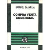 Compra Venta Comercial - Bajarlia Dyf