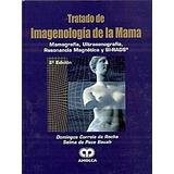 Tratado De Imagenología De La Mama