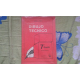 Libro: Dibujo Tecnico 7 Grado Ramon J. Grau C