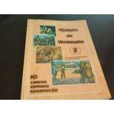 Libro Historia Venezuela Septimo 7 Gomez Camejo Salesiana
