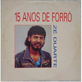 Lp Vinil-zé Duarte(15 Anos De Forró)1993-cid