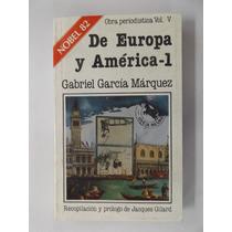 De Europa Y América - 1 / Gabriel García Márquez / Nuevo
