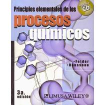 Principios Elementales De Los Procesos Químicos Felder Libro