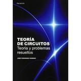 Teoria De Circuitos Teoria Y Problemas Resuelto Envío Gratis