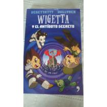 Libro Wigetta Y El Antidoto Secreto / Vegetta777