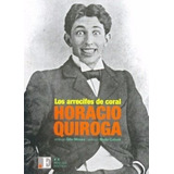 Los Arrecifes De Coral - Horacio Quiroga - Rescate Poetico
