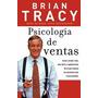 Libro, Psicología De Ventas De Brian Tracy.