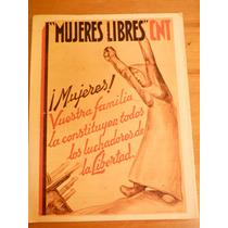 Carteles De La Guerra Civil Española: Mujeres Libres Cnt