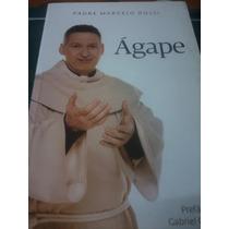 Livro - Ágape - Padre Marcelo Rossi / Frete 8,00