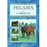 Libro Pelajes Del Caballo - Isbn 9789502412801