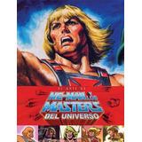 Arte De He-man Y Los Amos Del Universo Libro Ecc Tapa Dura
