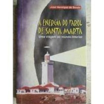 A Energia Do Farol De Santa Marta José Henrique De Souza