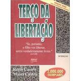 Terco Da Libertacao - Regis Castro E Maisa Castro