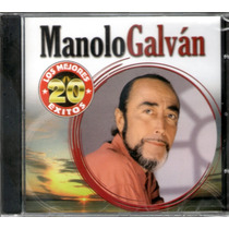 Manolo Galvan - Los Mejores 20 Exitos - Los Chiquibum