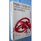 Confieso Que He Vivido- Pablo Neruda- Seix Barral 3a Ed.