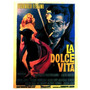La Dolce Vita - Fellini - Mastroianni - Lamina 45 X 30 Cm.