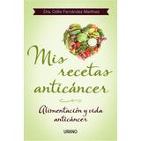 Ebook - Mis Recetas Anticáncer - Odile Fernandez Pdf Epub