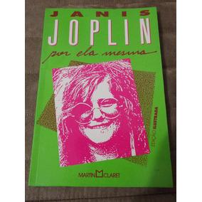 Livro Janis Joplin Por Ela Mesma Martin Claret Livro Novo