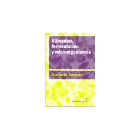 Alimentos - Fermentacion Y Microorganismos; W. Charles Bamf