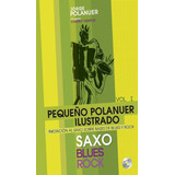 Libro De Partitura Iniciacion Al Saxo De Jorge Polanuer+cd