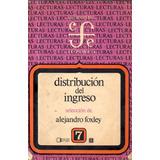 Distribución Del Ingreso Alejandro Foxley