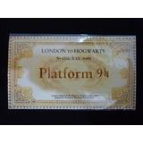 Harry Potter Boleto Ticket Tren Plataforma 9 3/4 Replica