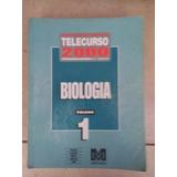 Telecurso 2000 - Biologia - Volume 1.