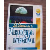 La Esencia Dela Mercadotecnia Internacional-c/disco-paliwoda