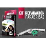 Nuevo Kit Reparcion Parabrisas