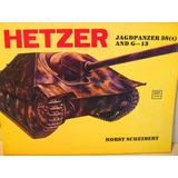 Tanque Hetzer Jagdpanzer 38(t) Y G-13