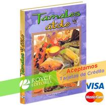 Tamales Y Atole De Librooksmx Disponible » Royceshop