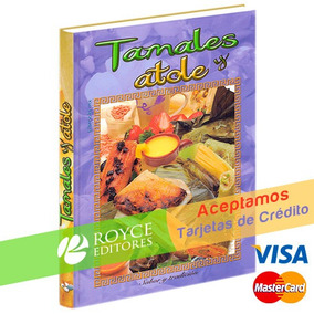 Tamales Y Atole De Librooksmx Disponible » Royceshop